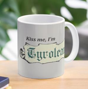 Kiss Me I'm Tyrolean Mug
